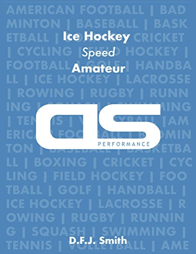 DS Performance - Strength & Conditioning Training Program for Ice Hockey, Speed, Amateur (English Edition)