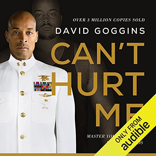 Can't Hurt Me Audiobook By David Goggins cover art