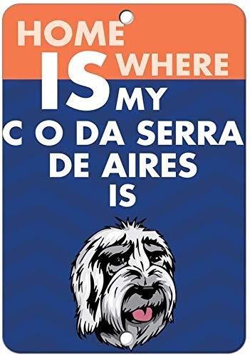 Home Is Where My C O Da Serra De Aires Dog Is Retro Look Järn 20 x 30 cm Dekoration Hantverk Skylt för Hem Kök Badrum Bondgård Garage Inspirerande citat Väggdekoration