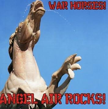 War Horses!