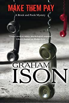 Make Them Pay (A Brock and Poole Mystery Book 12) by [Graham Ison]