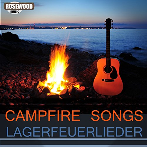 Campfire Songs (Lagerfeuer Lieder)