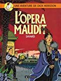 Dick Hérisson, tome 3 - L' Opéra maudit
