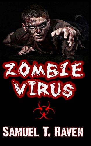 Zombie Virus (Samuel T Raven Book 1) (English Edition) eBook: Raven, Samuel T: Amazon.es: Tienda Kindle