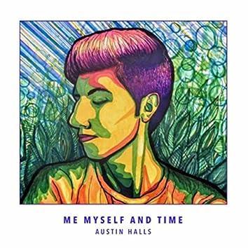 Me Myself and Time