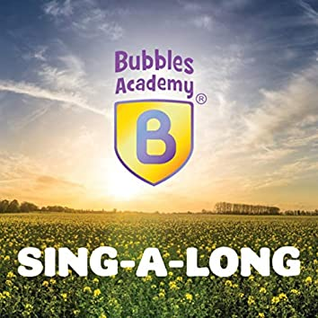 Bubbles Academy Sing-a-long