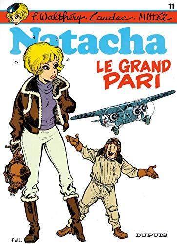 Natacha - tome 11 - Le Grand pari