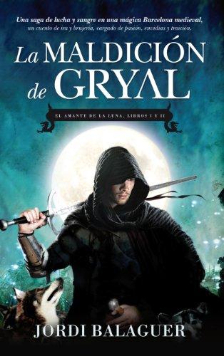 La maldición del gryal / The Curse of gryal: El Amante De La Luna