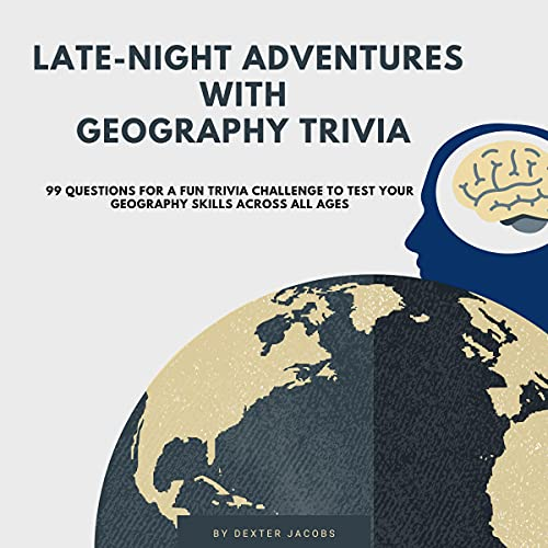 Late-Night Adventures with Geography Trivia cover art