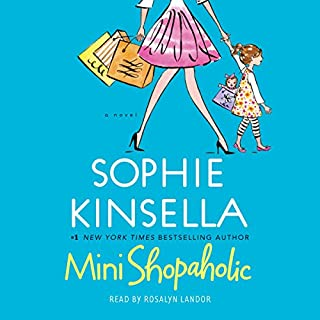 Mini Shopaholic     A Novel              By:                                                                                                                                 Sophie Kinsella                               Narrated by:                                                                                                                                 Rosalyn Landor                      Length: 6 hrs and 28 mins     24 ratings     Overall 4.2
