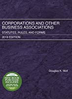 Corporations and Other Business Associations: Statutes, Rules, and Forms, 2019 Edition (Selected Statutes)