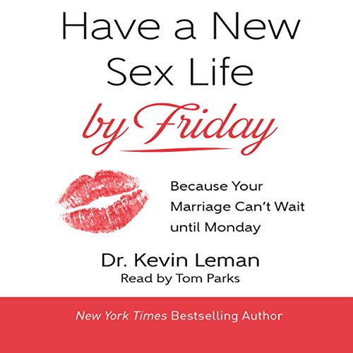 Have a New Sex Life by Friday audiobook cover art