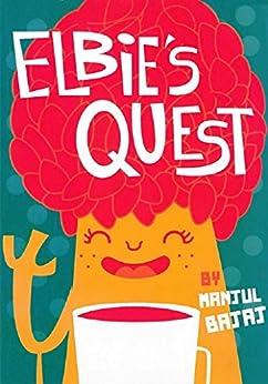 Elbie's Quest by [Manjul Bajaj, Team Oktopus]