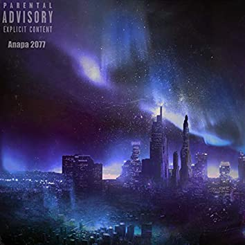 Anapa 2077