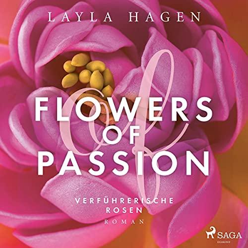 Flowers of Passion - Verführerische Rosen Titelbild