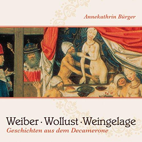 Weiber, Wollust, Weingelage Titelbild