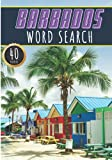 Barbados Word Search: 40 Fun Puzzles With Words Scramble for Adults, Kids and Seniors | More Than 300 Barbadian Words On Barbados Island, Famous ... History and Heritage, Barbadians Terms