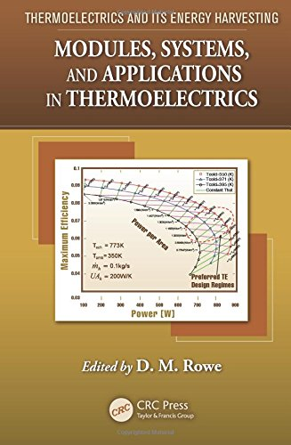 Download Modules, Systems, and Applications in Thermoelectrics 1439874727