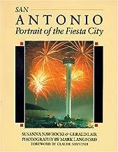 San Antonio: Portrait of the Fiesta City (South/South Coast)