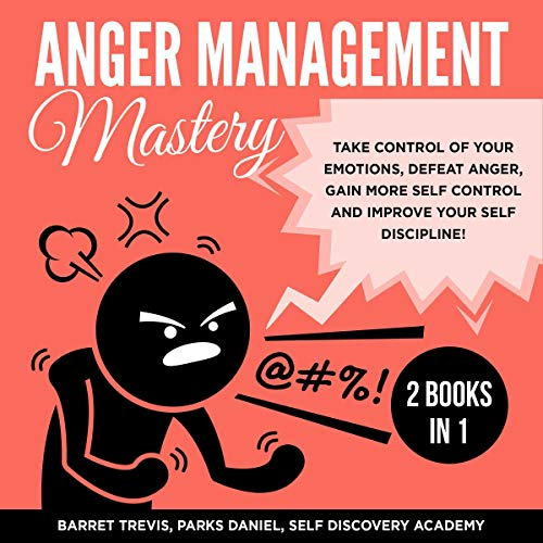 『Anger Management Mastery 2 Books in 1』のカバーアート