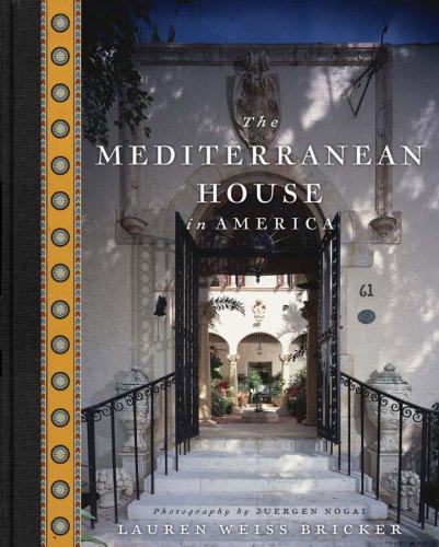 The Mediterranean House in America