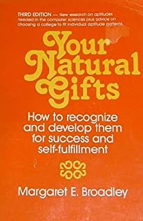 your natural gifts