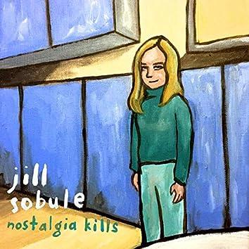 Nostalgia Kills (Deluxe Edition)
