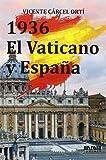 1936. El Vaticano Y España