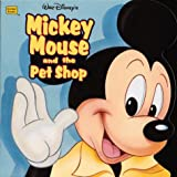 Walt Disney's Mickey Mouse and the Pet Shop (Golden Books)