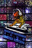 Made In November 1989 Limited Edition Composition Notebook: Funny Kitty Cat Dj And Disco Lights Journal-Nov. Planner: Funny Kitty Cat Dj And Disco Lights Journal-November Planner