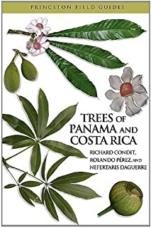 Trees of Panama and Costa Rica (Princeton Field Guides Book 74) (English Edition)