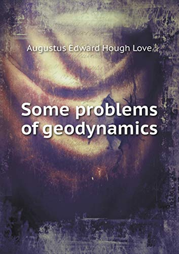 Some Problems of Geodynamics