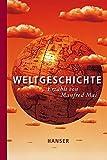 Manfred Mai: Weltgeschichte