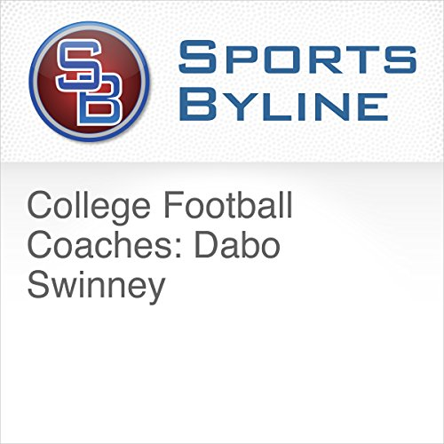 College Football Coaches: Dabo Swinney                    By:                                                                                                                                 Ron Barr                               Narrated by:                                                                                                                                 Ron Barr,                                                                                        Dabo Swinney                      Length: 15 mins     Not rated yet     Overall 0.0