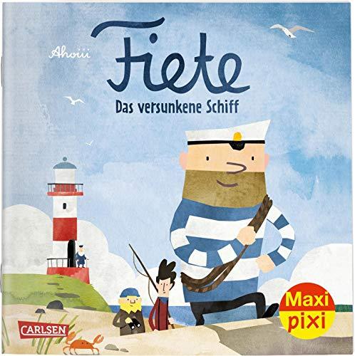Maxi Pixi 274: Fiete: Das versunkene Schiff (274)