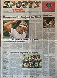 NOUVELLE REPUBLIQUE SPORT (LA) [No 278] du 30/05/1994 - TENNIS / PIERCE-HALARD - TENNIS DE TABLE / GATIEN ET SALVE - ARNAUD BOETSCH - RUGBY / TOULOUSE CAPITALE DU RUGBY - FOOT / LA FRANCE TERMINE SUR UNE BONNE NOTE - AUTO / HILL ET RENAULT - CYCLISME / GIRO ET INDURAIN - VOLEY-BALL / NUCCI SUCCEDE A LECLERCQ