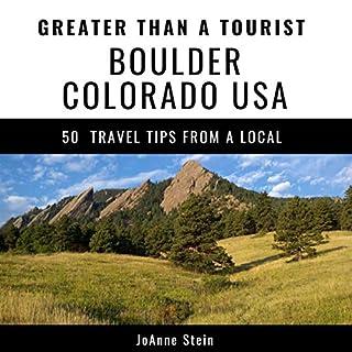 Greater Than a Tourist - Boulder, Colorado, USA cover art
