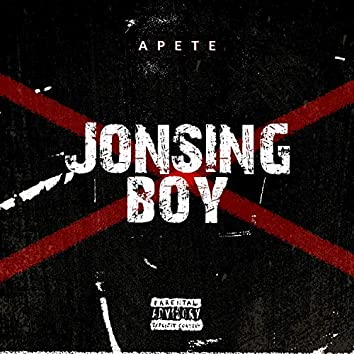 Jonsing Boy