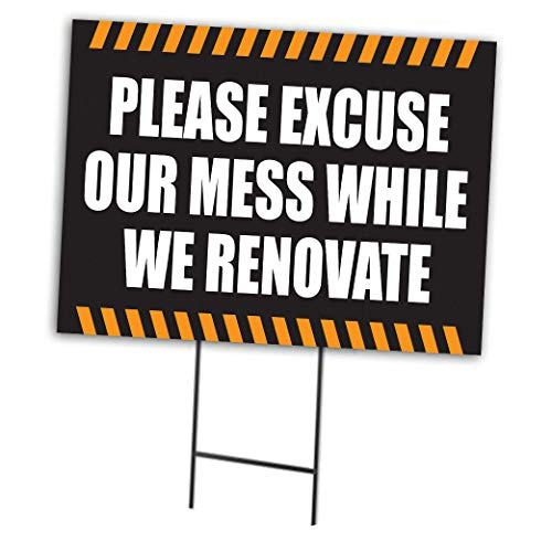 Please Excuse Our Mess While We Renovate Curbside Sign, 24'w x 18'h, Full Color Double Sided