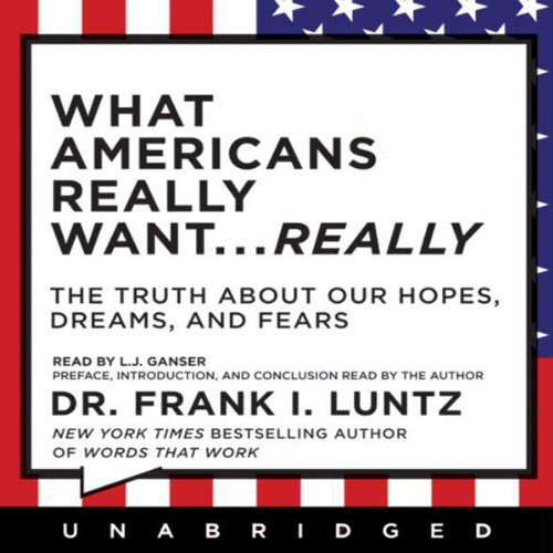 What Americans Really Want...Really audiobook cover art
