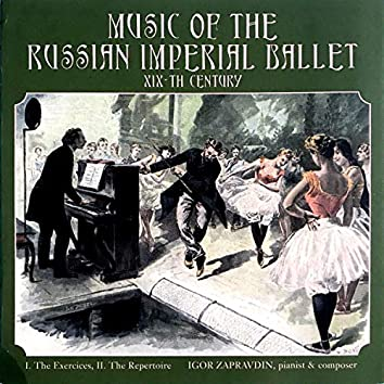 Music of the Russian Imperial Ballet (The Exercices)