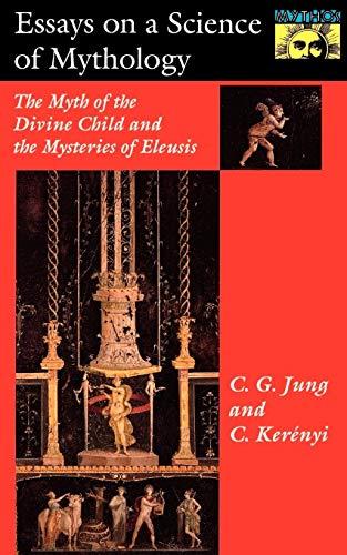 Essays on a Science of Mythology