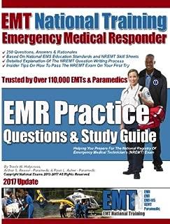 EMT National Training Emergency Medical Responder, EMR Practice Questions