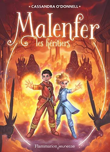 Malenfer, Tome 3 : Les héritiers