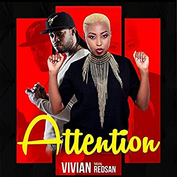 Attention (feat. Redsan)