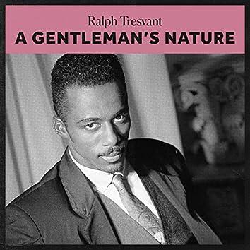 A Gentleman's Nature