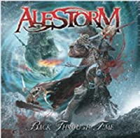 Back Through Time by Alestorm (2011-08-10)