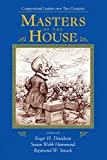 Masters Of The House: Congressional Leadership Over Two Centuries (Transforming American Politics) (English Edition)