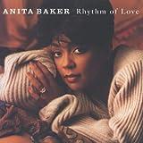 Rhythm of Love von Anita Baker