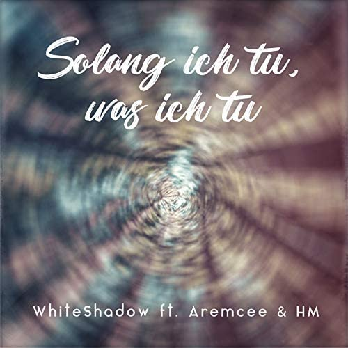 Whiteshadow, H.M. & Aremcee feat. 2deep